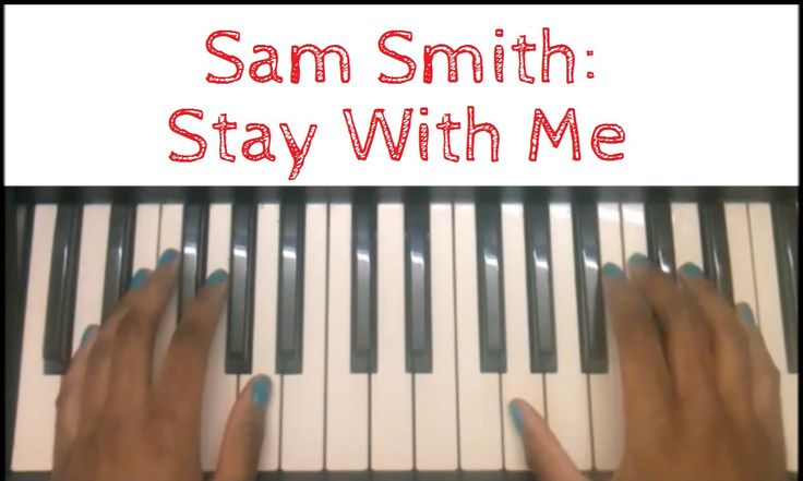 Sam Smith - Stay With Me: EASY Piano Tutorial