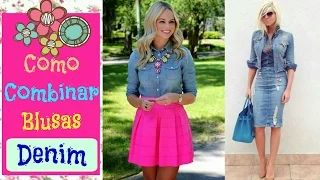 OUTFITS CON BLUSAS DENIM MODA Y MAQUILLAJE - YouTube