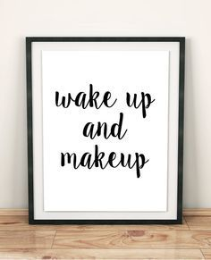Makeup print BATHROOM wall decor modern art teen girl gift MAKEUP POSTER bedroom quotes bedroom artwork bedroom posters bedroom wall quote
