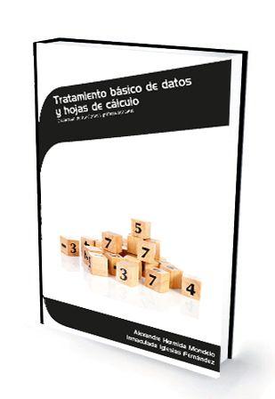 Tratamiento básico de datos y hojas de cálculo https://www.ideaspropiaseditorial.com/operaciones-de-grabacion-y-tratamiento-de-datos-y-documentos-adgg0508/436-tratamiento-basico-de-datos-y-hojas-de-calculo.html