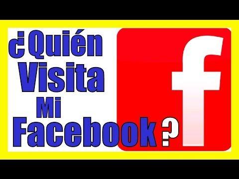 COMO SABER QUIEN VISITA MI PERFIL DE FACEBOOK SIN SER MI AMIGO SIN PROGRAMAS saber quien mira mi cuenta de #facebook