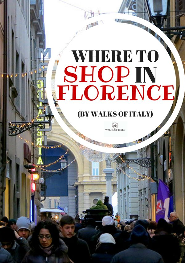 The Via del Corso is one of the best shopping streets in Florence. Find out where else to shop in this amazing city on the Walks of Italy blog.