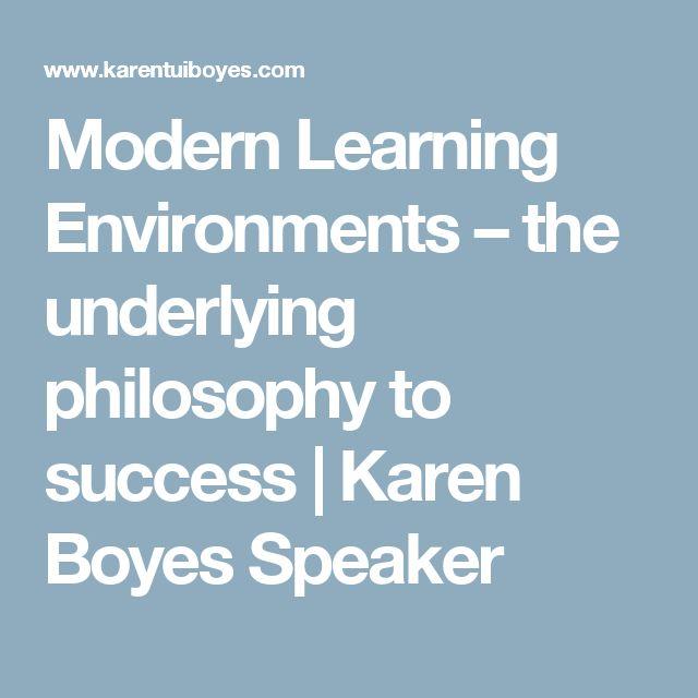 Modern Learning Environments – the underlying philosophy to success   Karen Boyes Speaker