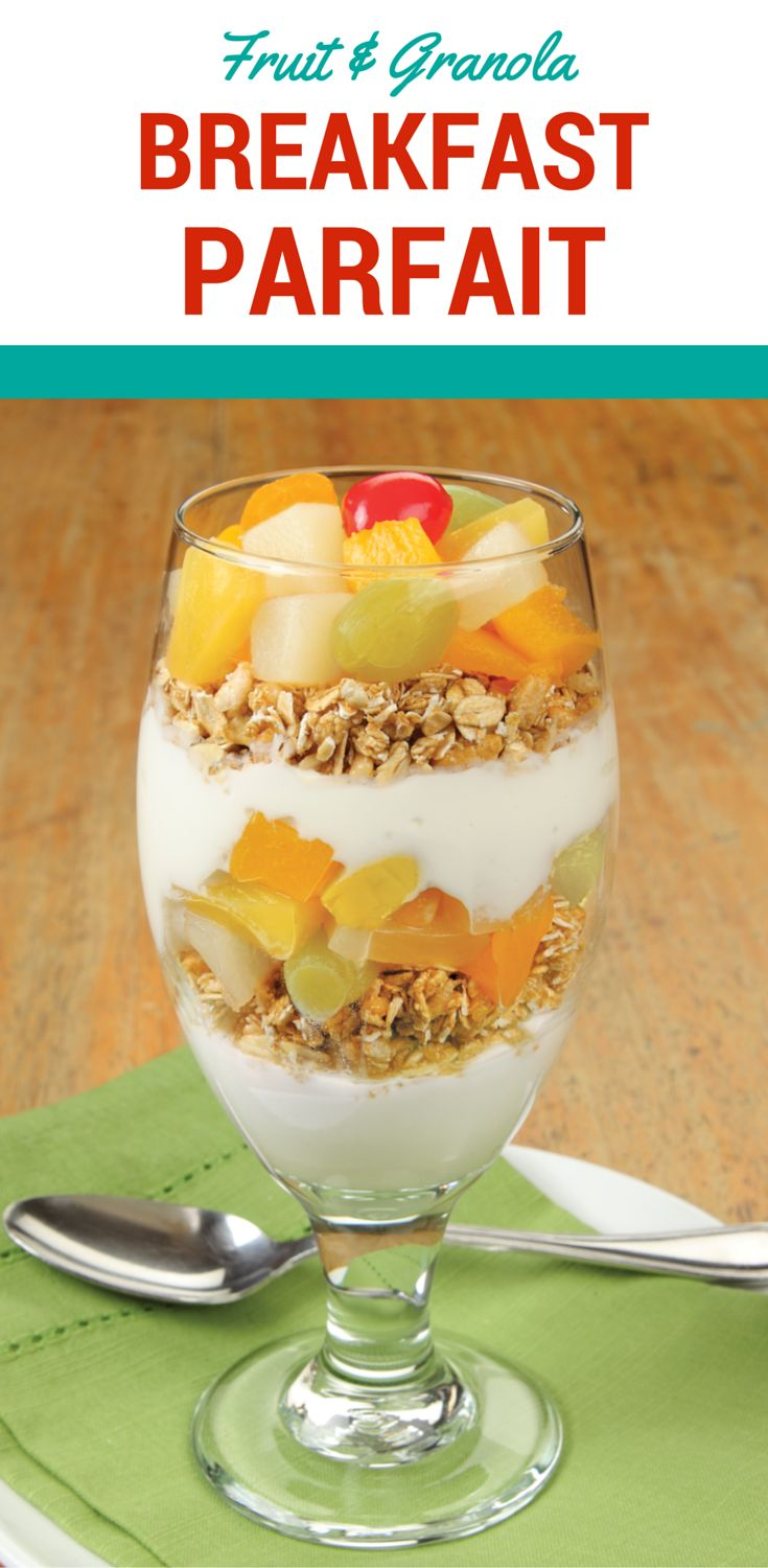 Fruit & Granola Breakfast Parfait  It's Easy To Keep Fruit Cocktail On  Hand For This