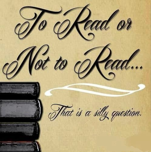 To Read or Not to Read... That's a silly question. #quote #iloveebooks #read
