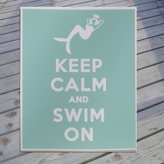 Mermaid Art Keep Calm and Swim ON by sheshedesignstoo on Etsy, $15.00