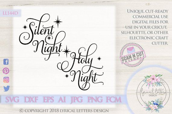 949846edc9b43 Silent Night Holy Night with Stars LL144 D - SVG DXF Fcm Ai Eps Png ...