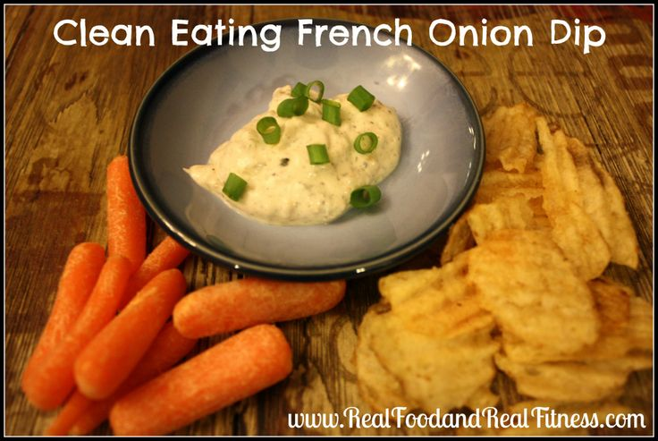 French Onion chip dip/vegetable dip recipe. Clean Eating. Real FOod.