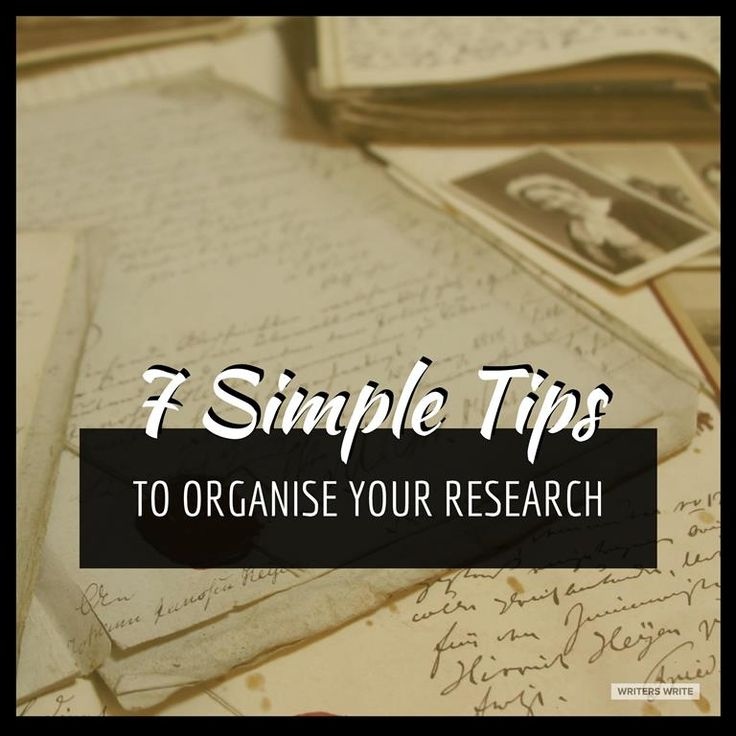 7 Tips To Help Writers Organise Research