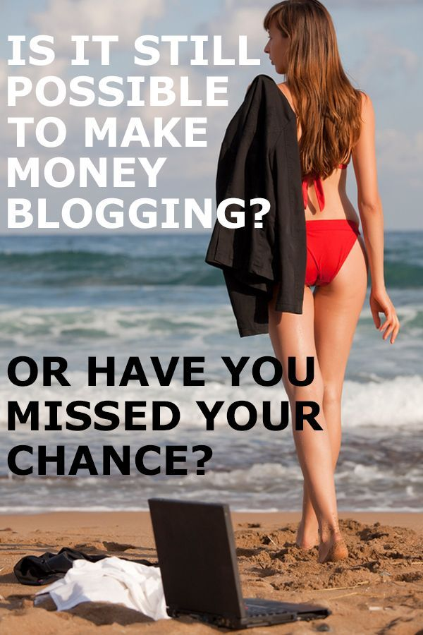 how to make money blogging in 2018