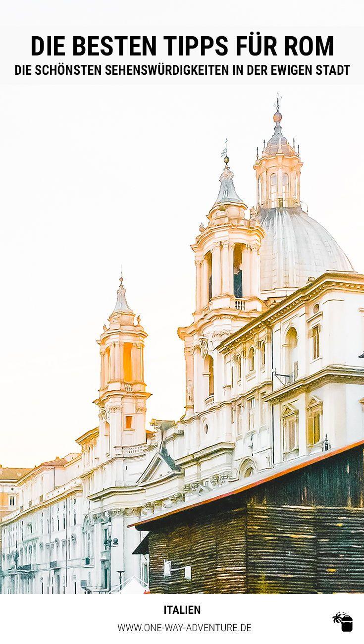 Die Besten Rom Tipps Und Sehenswurdigkeiten Fur Deinen Rom Urlaub