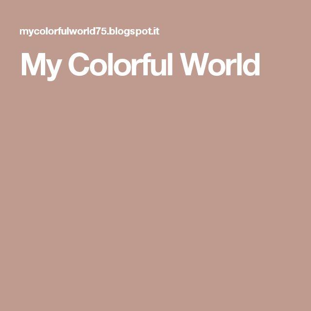 My Colorful World 🌈🎈❣️Oggettistica varia fatta a Mano ! Email: fantasticworld75@gmail.com