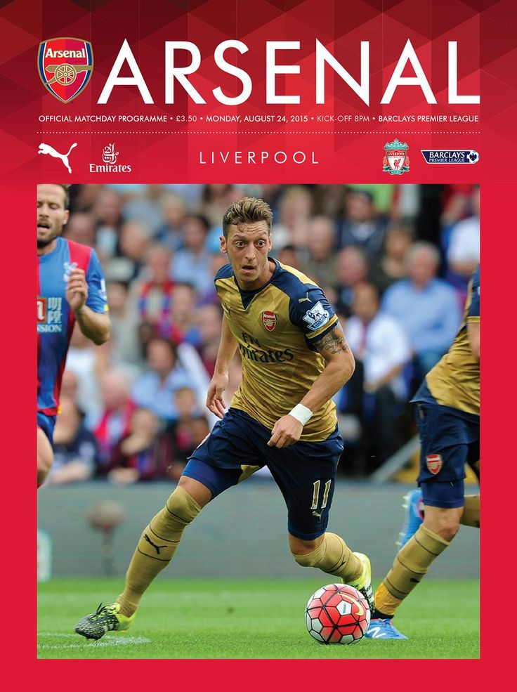 Arsenal v Liverpool. Monday, August 24, 2015. Official Matchday programme.