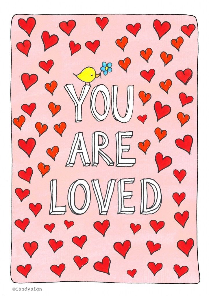You are loved. copyright: Sandysign (http://sandysign.nl) #quote #love #youareloved #handdrawn #heart