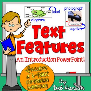 Nonfiction Text Feature PowerPoint: This 120-slide PowerPoint is designed to introduce your students to 23 common text features found in nonfiction books.