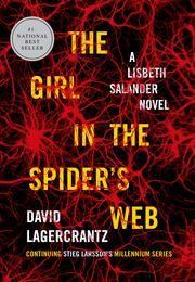 The Girl in the Spider's Web - A Lisbeth Salander novel, continuing Stieg Larsson's Millennium Series ebook by David Lagercrantz