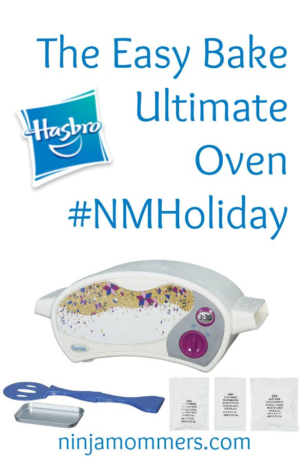 The Easy Bake Ultimate Oven #NMHoliday