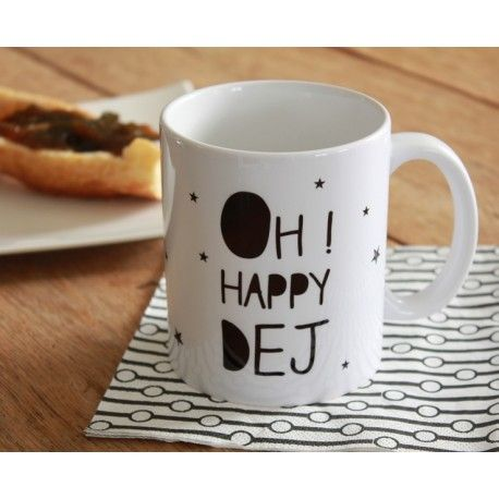 "Mug ""Oh ! Happy Dej"""