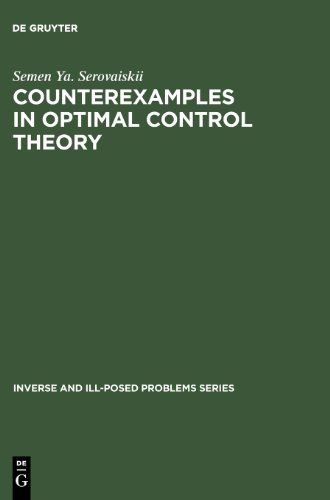 Counterexamples in Optimal Control Theory (Inverse and Ill-Posed Problems)