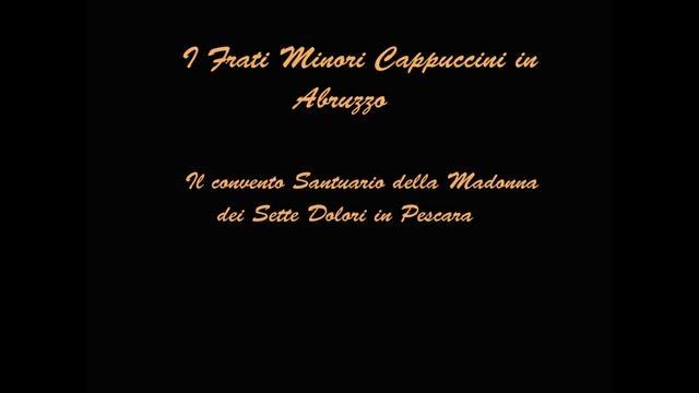 I Frati Minori Cappuccini in Abruzzo...