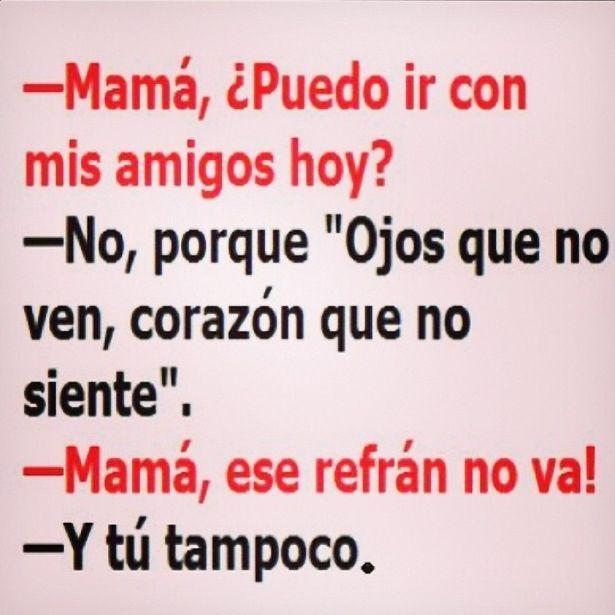 #Humor Mamá, ¿puedo salir de la casa?