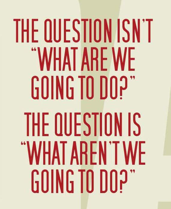 """Ferris Bueller Quote: FERRIS BUELLER'S Day Off: """"What Aren't We Going To Do"""
