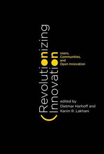Revolutioning innovation : users, communities and open innovation | 151.48 HAR