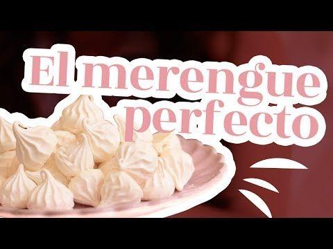 LA MEJOR RECETA PARA UN MERENGUE PERFECTO (+ receta de merenguitos o suspiros!) - YouTube