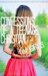Confessions of a Teenage Christian (A Devotional Book for Teen Girls) February 6 2014 [Feeling Alone] - Wattpad