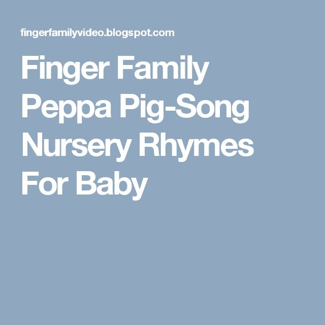 Finger Family Peppa Pig-Song Nursery Rhymes For Baby