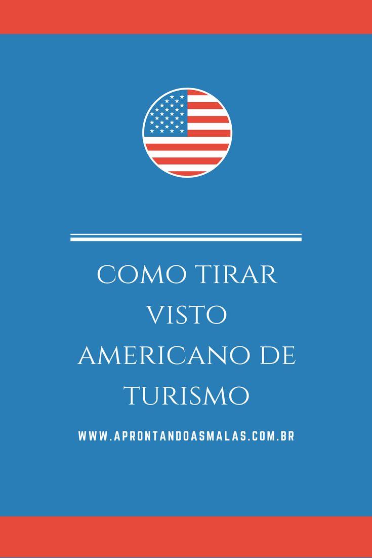 Saiba como tirar o visto de turismo para os Estados Unidos no Brasil