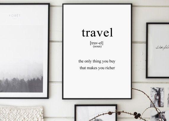 Travel Travel Definition Inspirational Poster by GalaDigitalPrints