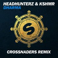 Headhunterz & KSHMR - Dharma (Crossnaders Remix) by Headhunterz Official on SoundCloud