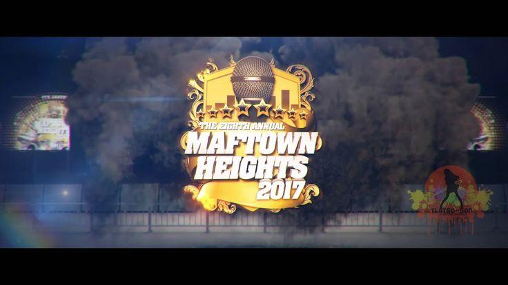 Maftown Heights 2017 Promo