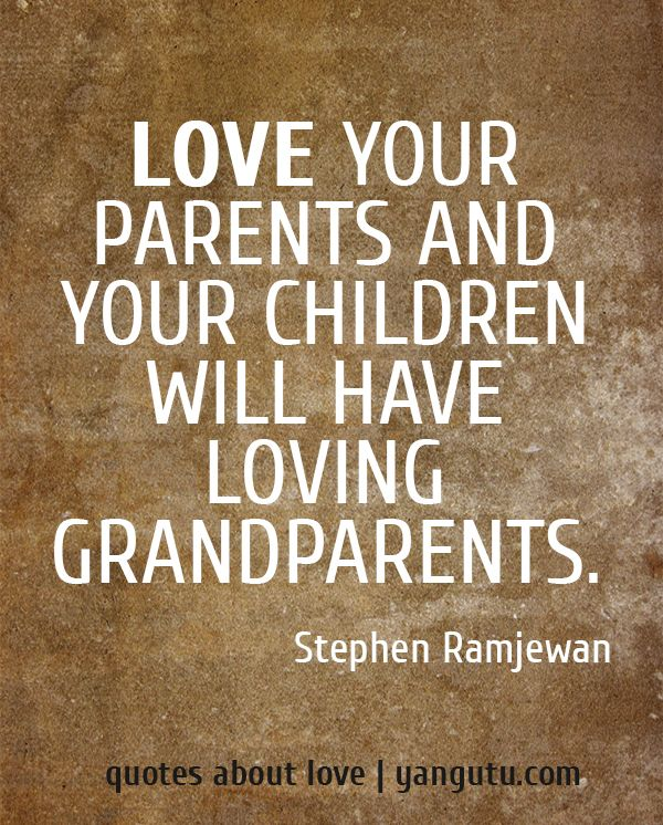 Quotes About Loving Your Family: 25+ Best Quotes On Grandparents On Pinterest