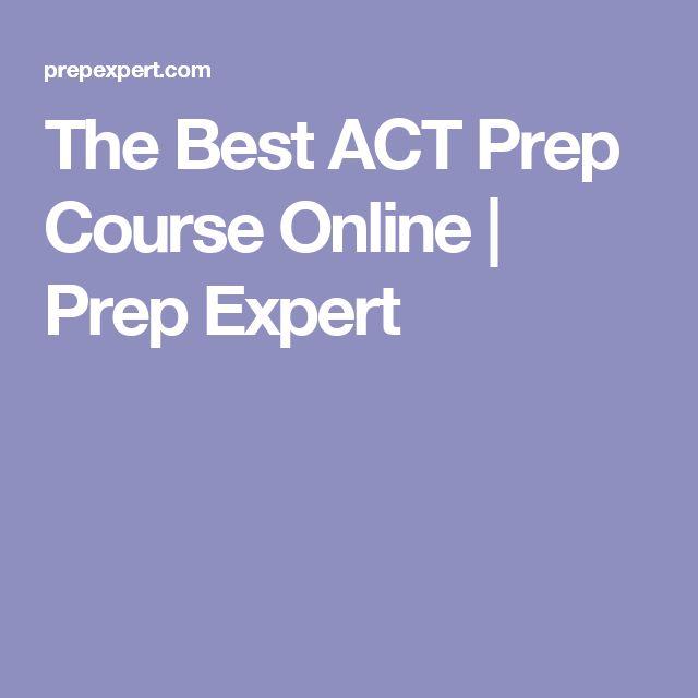 The Best ACT Prep Course Online | Prep Expert
