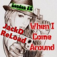 London Fx - Jackd Reload - When I come Around by SCSAudio on SoundCloud