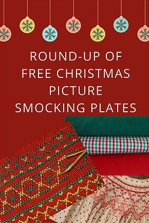A round-up of free Christmas Picture Smocking Plates to inspire your Christmas sewing and smocking.