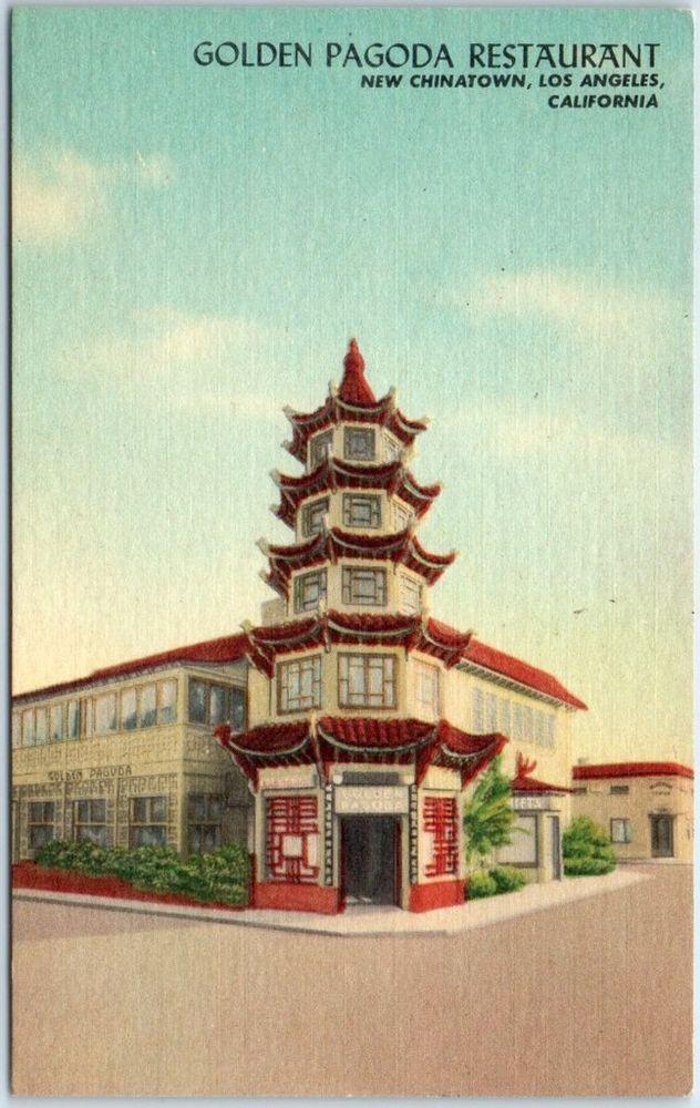 Los Angeles CA Postcard Golden Pagoda Restaurant, New Chinatown Linen c1950s