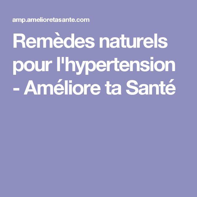 Remèdes naturels pour l'hypertension - Améliore ta Santé