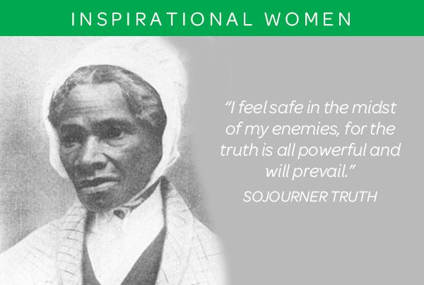 Sojourner Truth Quotes 24 Best Inspirational Women Images On Pinterest  Black Girls Black .
