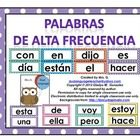 This is a set of 106 high frequency words in Spanish for the word wall. I know there are several different lists of high frequency  words in Spanis...