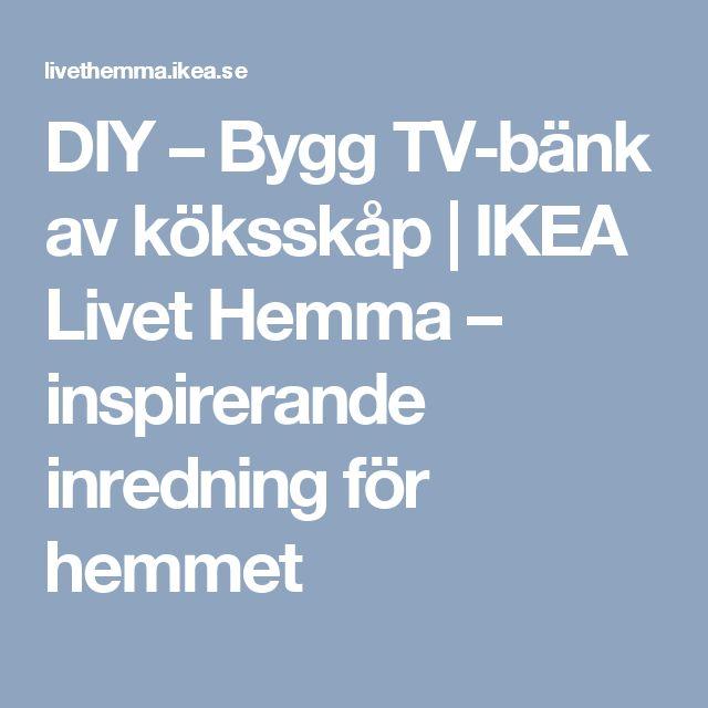 DIY – Bygg TV-bänk av köksskåp   IKEA Livet Hemma – inspirerande inredning för hemmet