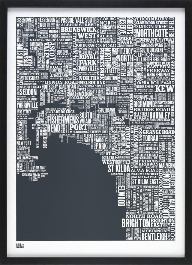 Show your love for your great city with this stunning typography map of Melbourne.    The Melbourne type map is a hand pulled screen print by Bold & Noble.