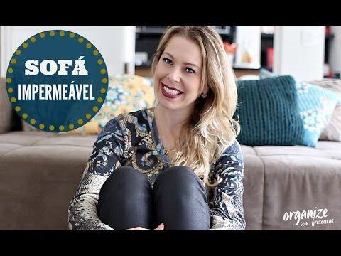 Organize sem Frescuras   Rafaela Oliveira » Arquivos » Como Impermeabilizar o Sofá e Tecidos em Casa