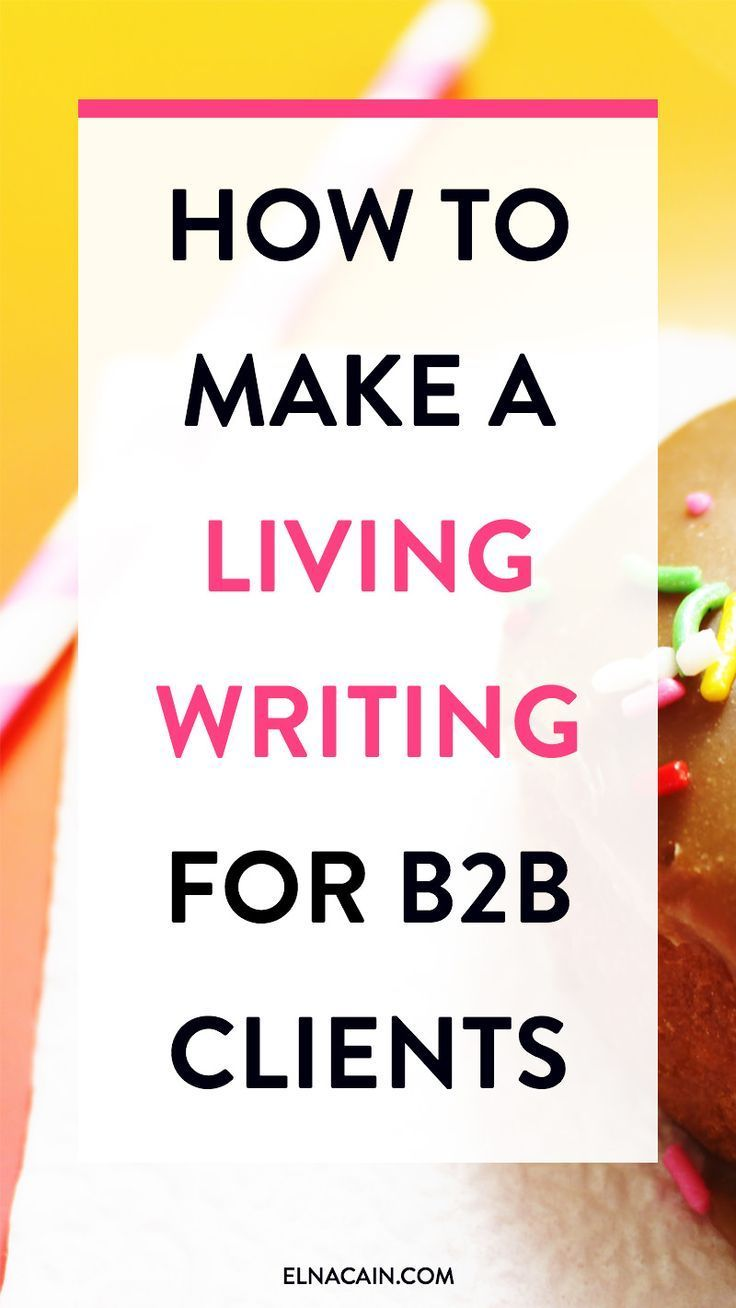 How to Make a Living Writing for Small Businesses – Are you interested in being a freelance writer? You can make a living writing for B2B clients. Learn how here.