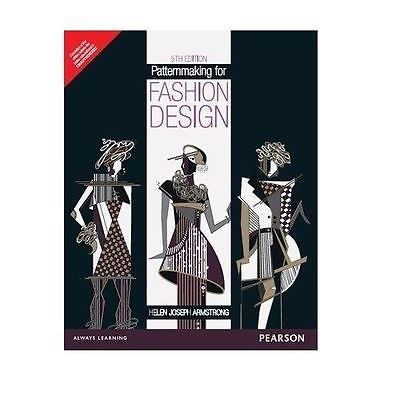 Patternmaking for Fashion Design  (EDN 5) by Helen Joseph-Armstrong