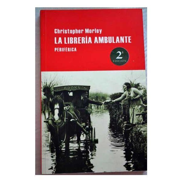 La librería ambulante / C. Morley. 37ª sesión 2013. Catálogo ULL: http://absysnet.bbtk.ull.es/cgi-bin/abnetopac?TITN=498882
