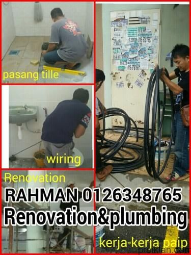 RAHMAN 0126348765 RENOVATION& PLUMBING SERVICE MENYEDIAKAN PERHIDMATAN: -Ubahsuai rumah dan pejabat -ubahsuai bilik air dan dapur -buat poch dan pagar -buat kerja-kerja paip -buat kerja-...