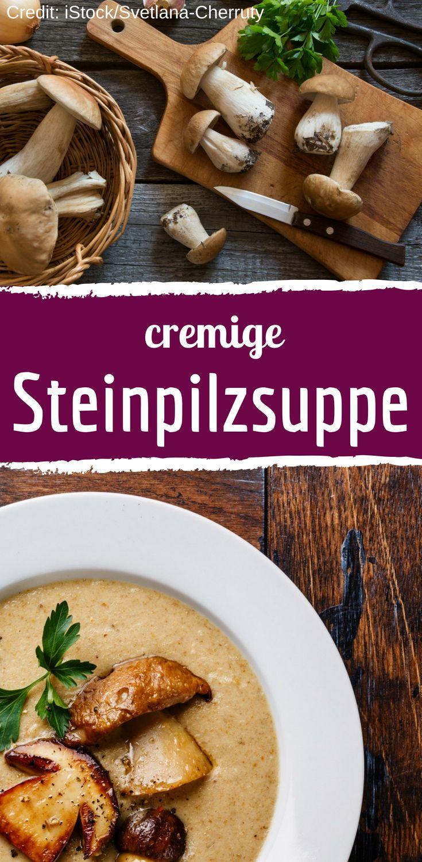Rezept für cremige Steinpilzsuppe – Bild der Frau